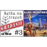 Gradanie ZnadPlanszy: Setka na trzech - Alien Frontiers