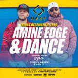 2016.12.09 - Amine Edge & DANCE @ Nest, Toronto, CA