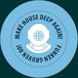 Noks&Good Mood - FG 80 - Make House Deep Again!