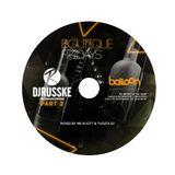 #BoutiqueFridays FT DJRUSSKE (MAY 8TH) Promo Mix @MrScottt @TwistaDJ