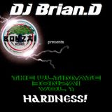 DJ Brian.D - The Ultimate Bonzai Vol 1 (Hardness)