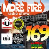 More Fire Radio Show #169 Week of April 9th 2018 with Crossfire from Unity Sound