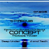 """D' MARQUIS - ELECTRONICA SUNSET CHILL """" CONCEPT """" VOL.089"""