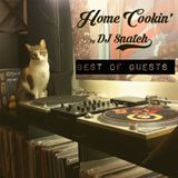 Home Cookin' by DJ Snatch (Best Of Guests)