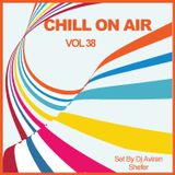 Chill On Air Vol 38
