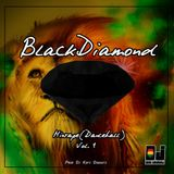 Black Diamond Dancehall Mixtape (Vol 1) by @DjKofiDagaati
