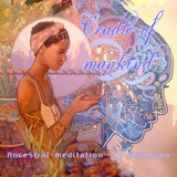 CRADLE OF MANKIND- Ancestral Meditation compiled and mixed by Gubimann