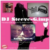 DJ Steeve.G.imp_session chez Yann Anderson_ Première après10 ans! Happy House le 15 juillet 2014