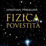 "Despre ""Lumea explicata"", cu Cristian Presura, in studio la emisiunea ""Stiinta in cuvinte potrivite"""