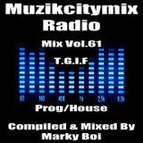 Marky Boi - Muzikcitymix Radio Mix Vol.61 (Prog/House)