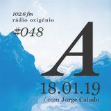 #48 Uma Espécie de Azul @ Rádio Oxigénio (18.01.19) [english version]