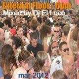 External Floor - mar2012 - 6pm - Vol 2 - Mixed by Dj El Loco