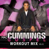 DJ Mac Cummings Gospel Workout Mix Volume 33