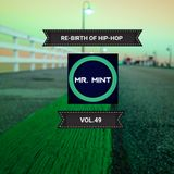 MR. MINT - RE-BIRTH OF HIP-HOP VOL.49