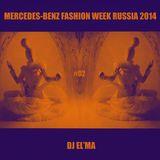 mercedes-benz fashion week russia 2014 #02 (live set by dj El'ma)