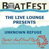 """THE BOATFEST LIVE LOUNGE SESSIONS 2016 PRESENT THE """"UNKNOWN REFUGE"""""""
