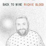 Back To Mine - Richie Blood