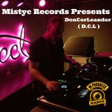 Mistyc Records Presents  **D.C.L -DonCorLeander** on IN PROGRESS RADIO 1rst hour!