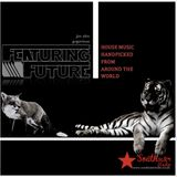 Featuring Future 06.11.2015 Part 3 - jim slim & grgorious b2b