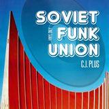 C.J. Plus - Soviet Funk Union (Vinyl Only)