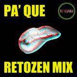 Pa' Que Retozen Mix [Reggaeton Old School]