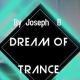 Dream Of Trance vol.90 Mixed By Joseph B.Happy New Year 2019