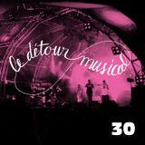 Détour musical n° 30