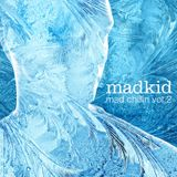DJ MadKid - Mad Chillin Vol.2