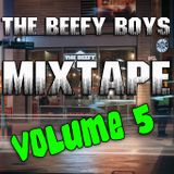 THE BEEFY BOYS VOLUME 5 - DJ DEX