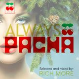 RICH MORE: ALWAYS PACHA vol.27