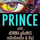 "PRINCE, MonoNeon, Donna Grantis, Adrian Crutchfield, KAJ - ""Use Me/Thankful n' Thoughtful"""