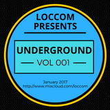 Loccom - Underground Vol 001