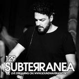 Subterranea 129 - FreakMe - 07-06-2018