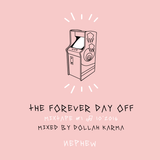 THE FOREVER DAY OFF