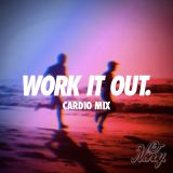 Work It Out. (House Mix)