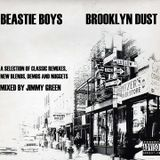 The Brooklyn Dust Beastie Boys Mixtape (Jimmy Green)