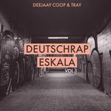Deutschrap Eskala Vol.1 - Deejaay Coop & Tray
