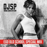 DJ SP - Ego Old School Special Mix