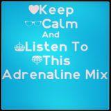 Dj AdHd Adrenaline Mix#4