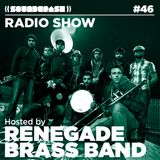 Soundcrash Radio Show #46 – Renegade Brass Band
