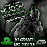 DJ GRABIT MC MOTSE HIJACK SESSIONS PENG AUDIO 2O13