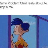 DJ Problemchild Vibes Pt. 1