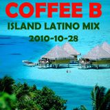 Coffee B - Island Latino Mix 2010-10-28
