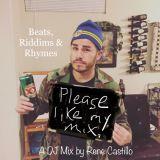 Beats, Riddims, & Rhymes - A DJ Mix by Rene Castillo