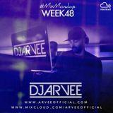 #MixMondays 1/11/14 (WEEK48) *HOUSE 6* @DJARVEE