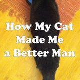Pet Radio-How My Cat Made Me a Better Man and Raelie the Pit