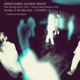 Unexplained Sounds Group - The Recognition Test # 20