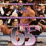 Imperiyal RADIO 7-17-2017 Episode 65 *The 3 Year Anniversary Show*
