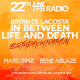 Bryan de Lacosta - Between Life & Death 007 (Death)