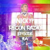 Recon Radio Episode 104